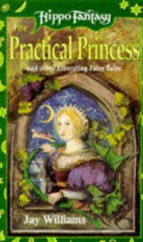 9780590557863: The Practical Princess (Hippo Fantasy)