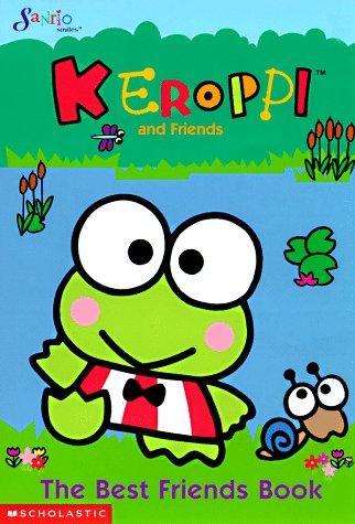 9780590558235: Keroppi: The Best Friends Book (Sanrio)