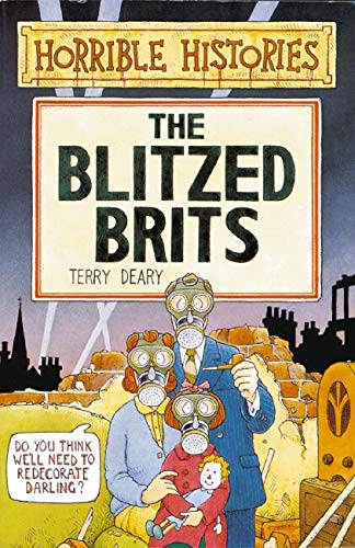 9780590558259: The Blitzed Brits (Horrible Histories)