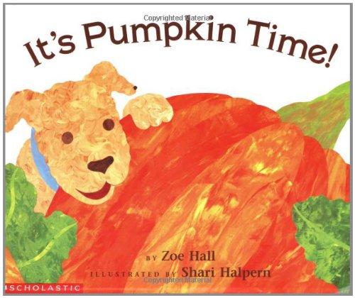 9780590558495: It's Pumpkin Time!