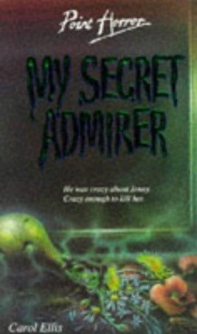 9780590558983: My Secret Admirer (Point Horror)
