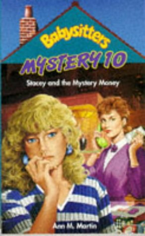 9780590559522: Stacey and the Mystery Money (Babysitters Club Mysteries)