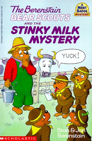 9780590565240: The Berenstain Bear Scouts and the Stinky Milk Mystery
