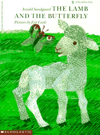 9780590566438: The Lamb and the Butterfly (Blue Ribbon Book)