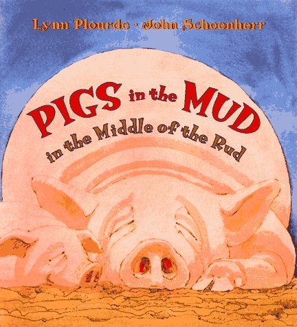 9780590568630: Pigs In The Mud In The Middle Of The Rud