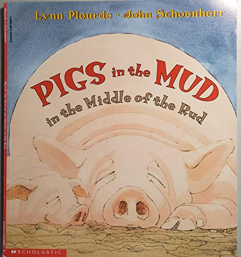 9780590568647: Pigs in the Mud in the Middle of the Rud