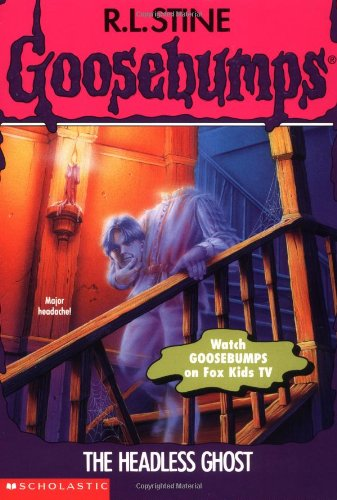 9780590568746: The Headless Ghost (Goosebumps, No 37)