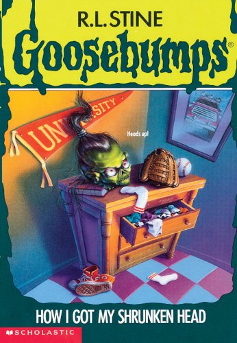 9780590568760: How I Got My Shrunken Head (Goosebumps)