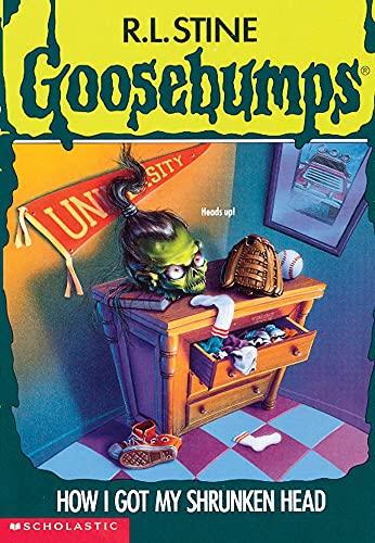 9780590568760: How I Got My Shrunken Head (Goosebumps, No 39)