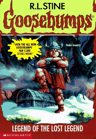 9780590568845: Legend of the Lost Legend (Goosebumps)