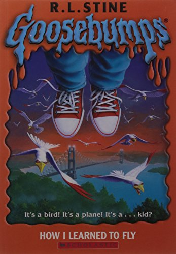 9780590568890: How I Learned to Fly (Goosebumps)