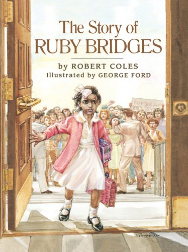 The Story Of Ruby Bridges: Robert Coles, George Ford (Illustrator)