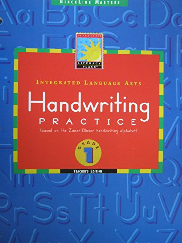 9780590587150: Blackline Masters Integrated Language Arts Handwriting Practice (based on the Zaner-Bloser handwriting alphabet) Grade 1 Teacher's Edition (Scholastic Literacy Place)