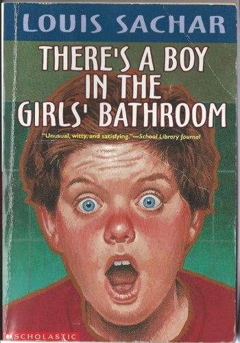 9780590590891: There's a Boy in the Girl's Bathroom