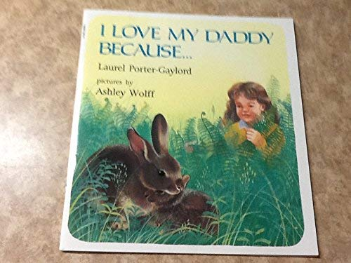 9780590590907: I Love My Daddy Because...
