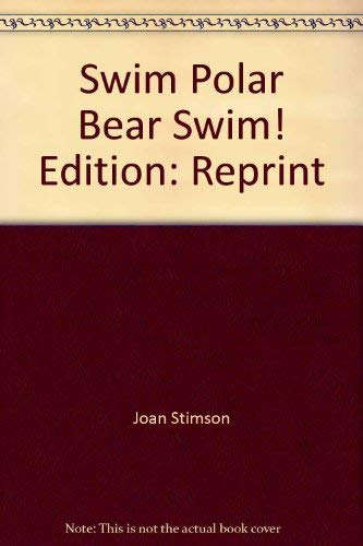 9780590596015: Swim Polar Bear, Swim!