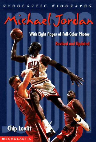Michael Jordan (Scholastic Biography): Lovitt, Chip