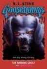 9780590598866: The Barking Ghost (Goosebumps Series #32)