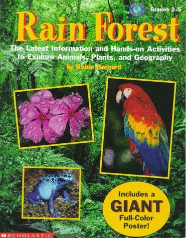 Rain Forest: Interactive Geography Kit (Grades 2-5): Bernard, Robin, Bernard,