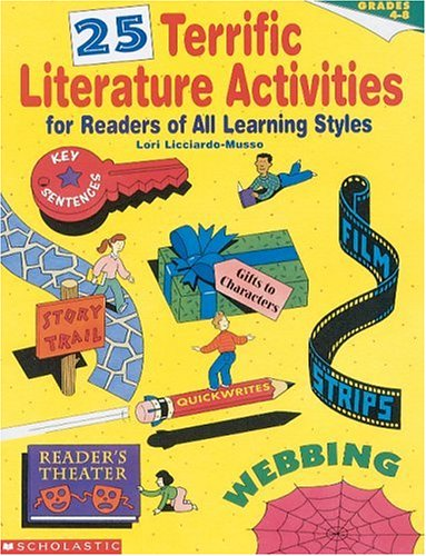 25 Terrific Literature Activities for Readers of All Learning Styles (Grades 4-8): Licciardo-Musso,...