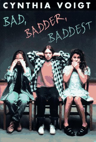9780590601368: Bad, Badder, Baddest (Bad Girls)