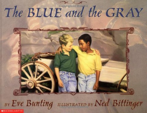 The Blue and the Gray: Bunting, Eve