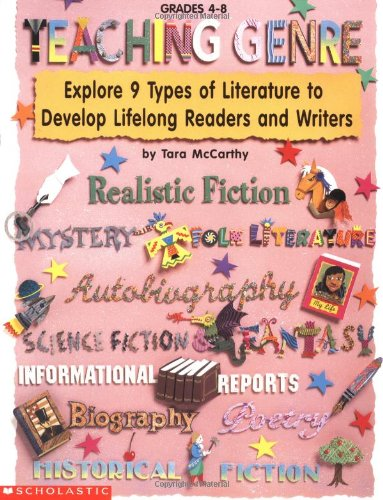 9780590603454: Teaching Genre: Explore 9 Types of Literature to Develop Lifelong Readers and Writers (Grades 4-8)