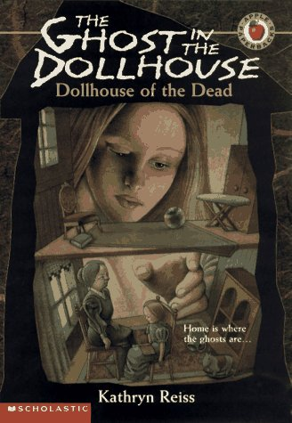 9780590603607: Dollhouse of the Dead (The Ghost in the Dollhouse, No. 1)