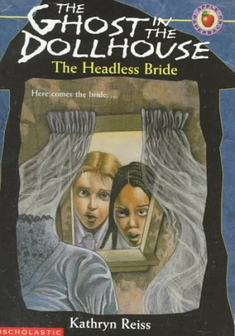 9780590603614: The Headless Bride (The Ghost in the Dollhouse, No. 2)