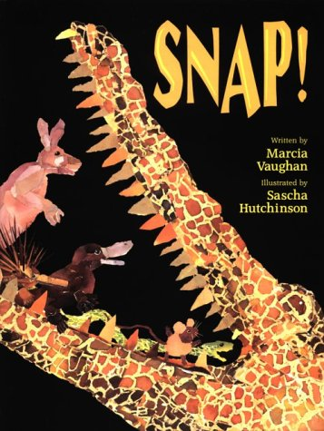 Snap! (9780590603775) by Marcia Vaughan