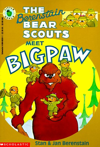 The Berenstain Bear Scouts Meet Bigpaw (Berenstain Bears Bear Scouts)