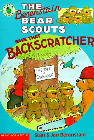 9780590603829: The Berenstein Bear Scouts Save That Backscratcher (Berenstain Bear Scouts)