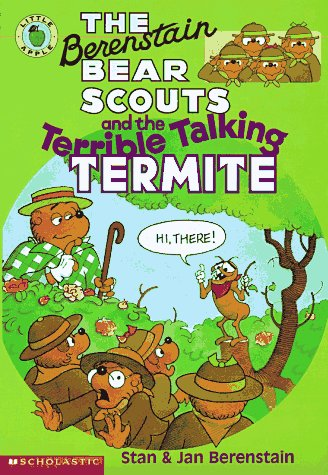 9780590603836: The Berenstain Bear Scouts and the Terrible Talking Termite (Berenstain Bear Scouts)