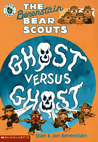 9780590603867: The Berenstain Bear Scouts Ghost Versus Ghost