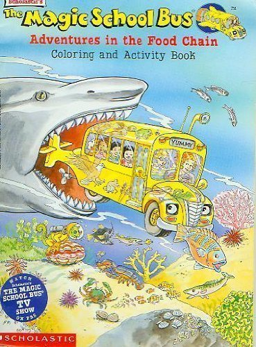 9780590604086: The magic school bus adventures in the food chain: Coloring and activity book