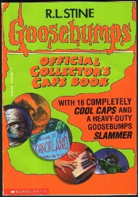 9780590606172: goosebumps official collector's caps book