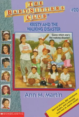 Kristy and the Walking Disaster (Baby-Sitters Club) (0590606921) by Martin, Ann M.