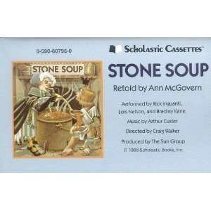 9780590607964: STONE SOUP (RETOLD BY ANN McGOVERN) (NOT A CD!) (AUDIOTAPE CASSETTE AUDIOBOOK) SCHOLASTIC CASSETTES/THE SUN GROUP
