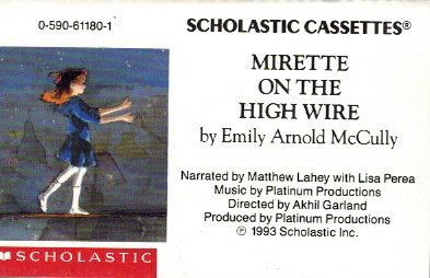 9780590611800: Mirette on the High Wire (Scholastic Audio)