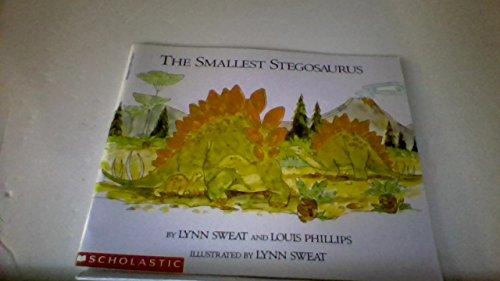 9780590613880: The Smallest Stegosaurus By Lynn Sweat