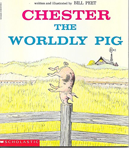 9780590617260: Chester, the worldly pig