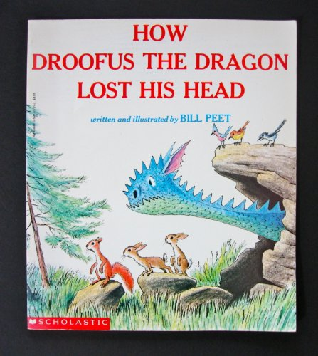 9780590617277: How Droofus the Dragon Lost His Head