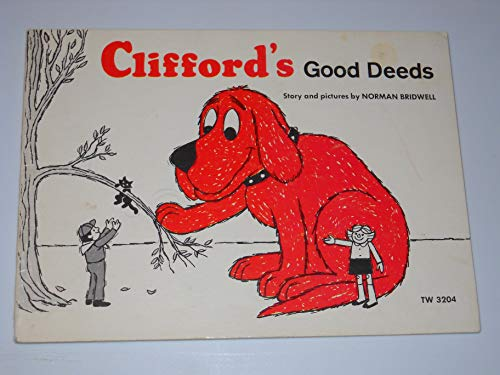 Clifford's Good Deeds (Clifford The Big Red Dog Series): Norman Bridwell