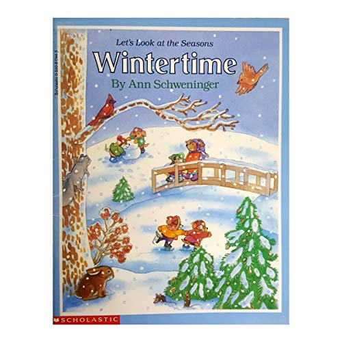 9780590617444: Wintertime (Let's look at the seasons)