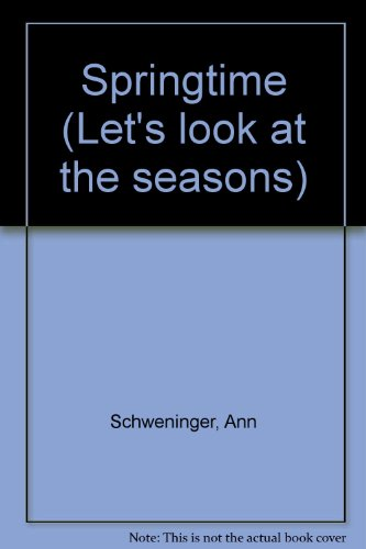 9780590617451: Springtime (Let's look at the seasons)