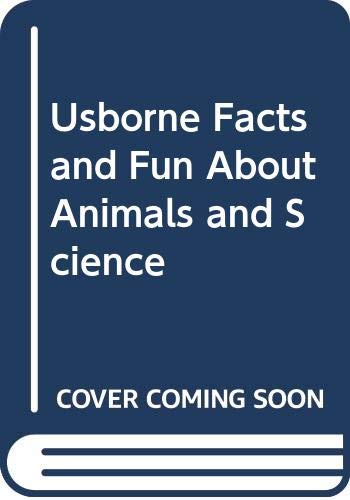 9780590621441: Usborne Facts and Fun About Animals and Science