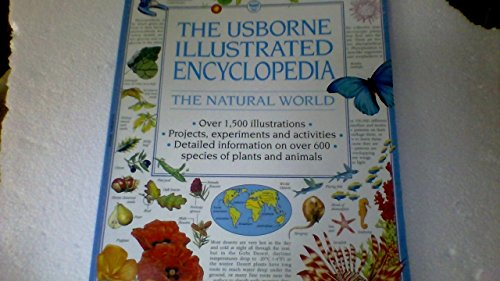 9780590621724: The Usborne Illustrated Encyclopedia the Natural World (Over 1,500 illustrations, projects, experime
