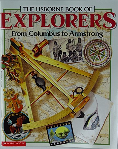 9780590621762: The Usborne Book of Explorers (From Columbus to Armstrong)
