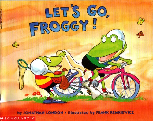 Let's Go Froggy!: Jonathan London; Pierce