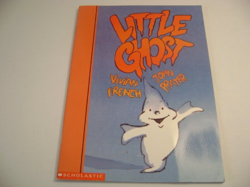 Little Ghost: Vivian French; John